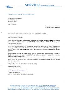 SERVIER Deutschland GmbH · S E RVI E R Deut s chl an d GmbH ·P os t f a c h 2 1 0 4 64 · 80 67 4 Mün c hen • Sound4Light Event-Service Patrick Schlösser Ringbergstraße 10 81673 München München, den 19. April 2012 Weihnachtsfeier 22.12.2011 - München BMW Welt- Musikalische Gestaltung Sehr geehrter Herr Schlösser, vielen herzlichen Dank, auch im Namen aller Kolleginnen und Kollegen, für die musikalische Umrahmung der gemeinsamen Weihnachtsfeier von SERVIER Deutschland GmbH und SERVIER Forschung und Pharma-Entwicklung GmbH. Bereits zum zweiten Mal haben wir Ihre Agentur für unsere Feier gebucht und wieder haben Sie uns überzeugt. Vor allem die aktuelle Musikauswahl und die Musikwunschkarten haben während des ganzen Abends für eine volle Tanzfläche gesorgt. Unsere Gäste haben uns ein einstimmig positives Feedback gegeben. Hervorzuheben ist auch der nette Kontakt und die unkomplizierte organisatorische Abwicklung. Bezüglich der technischen Ausstattung sind Sie flexibel auf unsere Bedürfnisse und die Gegebenheiten der Räumlichkeiten eingegangen. Daher würden wir uns freuen, auch im Rahmen zukünftiger Veranstaltungen wieder mit Ihrer Agentur zusammenzuarbeiten. Wir wünschen Ihnen und Ihrem Team weiterhin viel Erfolg. Mit freundlichen Grüßen, ari~!u~~~~