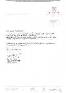 INTERPLAN AG· Albert-Rosshaupter-Strasse 65 · D-81369 München Sehr geehrter Herr Schlösser, Congress , Meoting II. Ev e nt Mnnaggment AG ~ . ~ a Kcnes Group• company Albert-Rosshaupler-Str. 65 D-81369 München Tel.: .,.49 (0)89 54 82 34-0 Fax: +49 (0)89 54 82 34-44 E-mail: Jnfo @inte rplan.de www.interplan.de w i r möchten uns herzlich für den sehr gelungenen Einsatz als DJ bei unseren 40 . Firmen Jubiläum am 26. November 2009 bedanken. Nicht zuletzt durch den sehr sympathischen und höchst professionellen Auftritt haben Sie zum Erfolg unserer Veranstaltung beigetragen . Wir freuen uns bei einer anderen Gelegenheit wieder gemeinsam mit Ihnen einen stimmungsvollen Abend zu gestalten. Mit freundlichen Grüßen Katherine Hetzel Junior Project Manager INTERPLAN AG Registergericht München· HR B 134 892 Vorstand: B. Lichtinger, M. Preußner, 0. Riv l in , A. Ro s ner A ufsicht sratsv orsitz en der : Gideon Rivlin G Mceungs made in Gormany •aa , . ...... c_ .. ,.,. ..